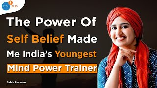 What Rejections & Failures Teach You About Living A Successful Life? | Sahla Parveen | DREAM BIG!