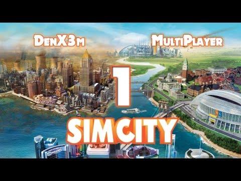 SimCity 2013 #1 (Знакомство) - Мультиплеер