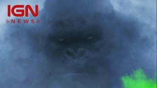 Kong: Skull Island: First Look at the New King Kong - IGN News