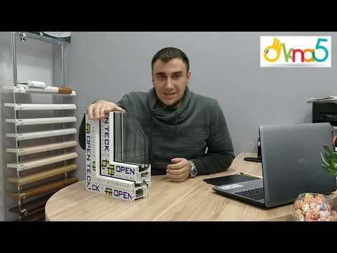 Окна Openteck Elit 70 - компания ОКна 5. Пластиковые окна Опентек 70 - видеообзор ОКна 5.