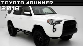 2018 Toyota 4Runner Review Rendered Price Specs Release Date