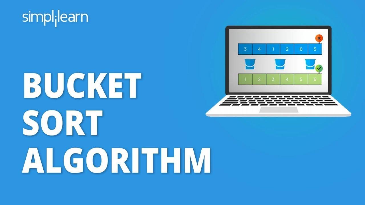 Bucket Sort Algorithm   Bucket Sort In Data Structure   Bucket Sort Explained