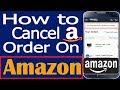 How to cancel Order On Amazon | Amazon order cancel kaise kare