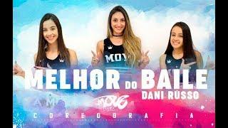 """Dani Russo - A Melhor do Baile """"COREOGRAFIA"""" Move Dance Brasil"""