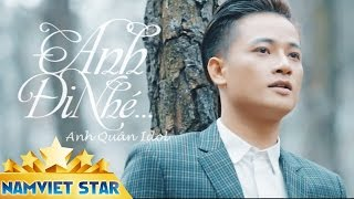 Anh i Nh - Anh Qun Idol MV HD OFFICIAL