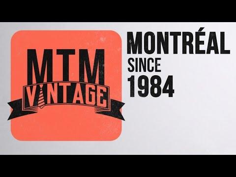 MTM Vintage - MONTREAL Since 1984