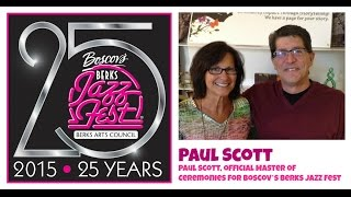 Paul Scott, Official Master Of Ceremonies- Boscov's Berks Jazz Fest- The People Chronicles