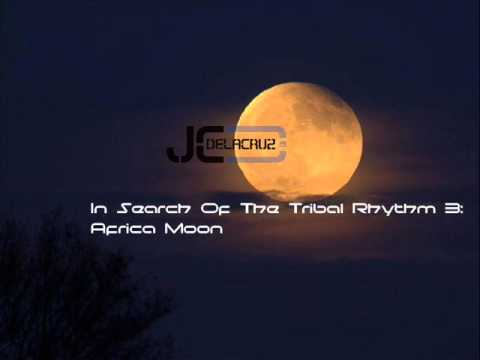 Jay Delacruz  In Search Of The Tribal Rhythm 3: African Moon 2014  AFRICAN DRUMS