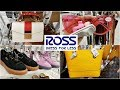 ROSS * NAME BRAND FOR LESS SHOES HANDBAGS * SHOP WITH ME MAY 2019
