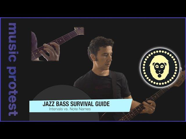 Jazz Bass: Intervals vs. Note Names