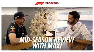 Max Verstappen Gives Us His Mid Season Review | Poweredbyhonda | Honda Racing F1