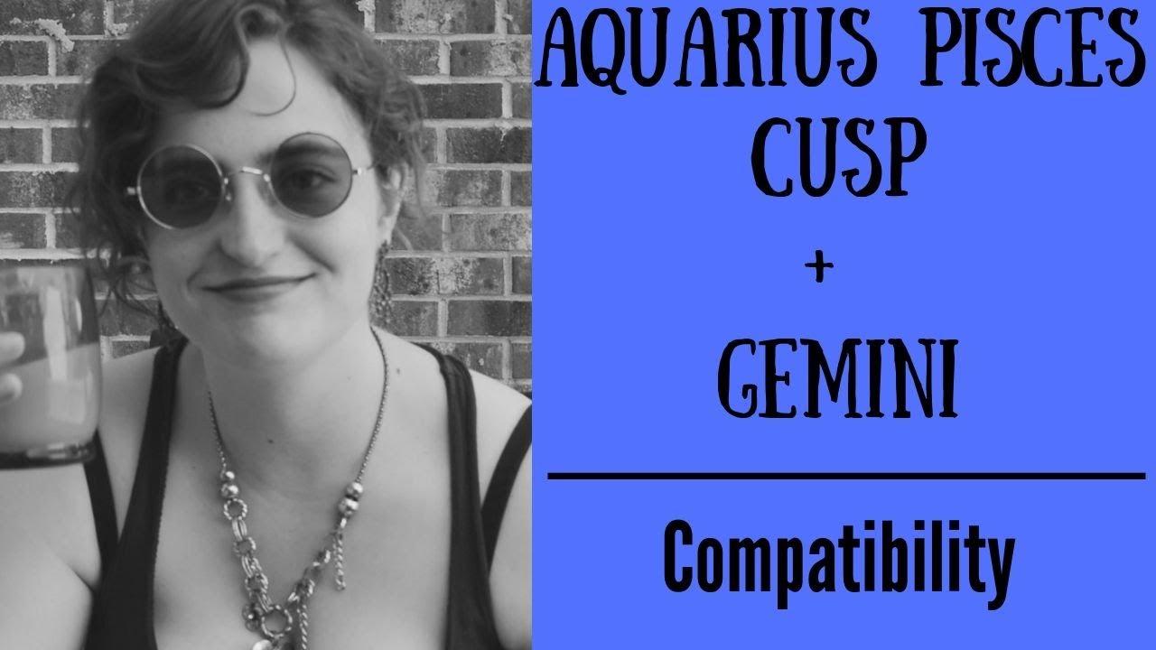 Aquarius with compatibility cusp pisces love aries The Aquarius