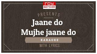 Jaane Do Mujhe -  Dil Padosi Hai I Asha Bhosle I R.D.Burman I Gulzar I FULL KARAOKE with Lyrics