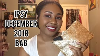 Ipsy December 2018 Bag Haul+Product Review