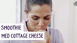 Funkygine lager smoothie med Cottage Cheese