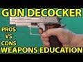 Gun Decocker-Explained-Your Options- Important- WeaponsEducation