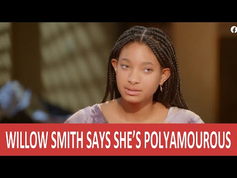 Willow Smith Polyamorous  Lifestyle Choice - A Godless Generation