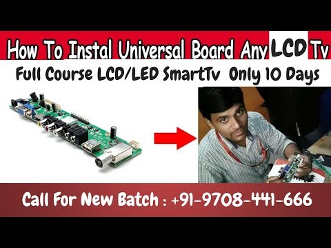 How To Install Universal Board Any Led Lcd Tv (हिंदी में)By Mr. Niranjan Soni Video no:-3