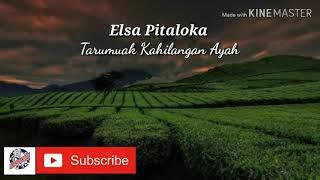 Karaoke Lagu Minang (Elsa Pitaloka) - Tarumuak Kahilangan Ayah