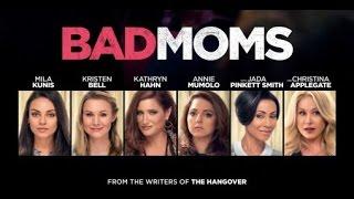 Download Bad Moms 2016 HD Free !