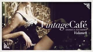 Work - Rihanna´s song -  Vintage Café Vol 8 - The New 2017 Album!