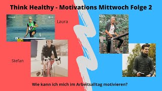Think Healthy | Motivations Mittwoch | Folge 2