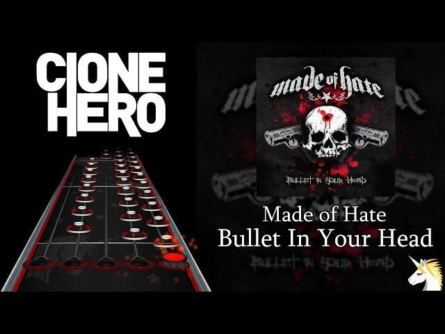 Clone Hero Chart Preview: Made of Hate - Bullet In Your Head
