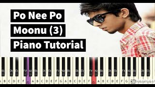 Po Nee Po | Piano Tutorial | Moonu (3) | Isai Petti | Song Notes In Description