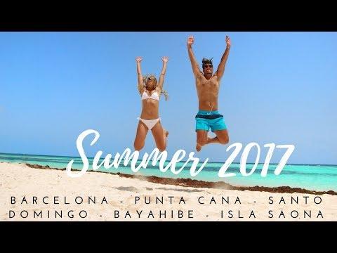 Summer 2017: Barcelona - Punta Cana - Santo Domingo - Bayahibe - Isla Saona 4k