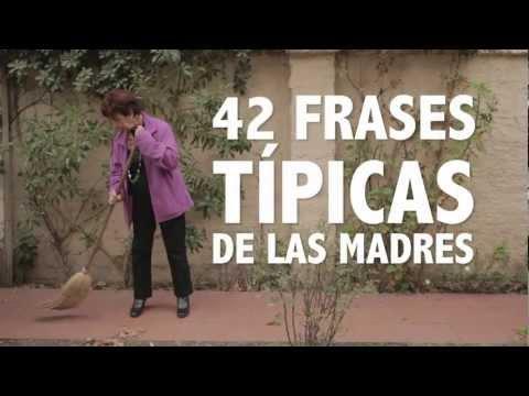 42 Frases T�picas De Las Madres
