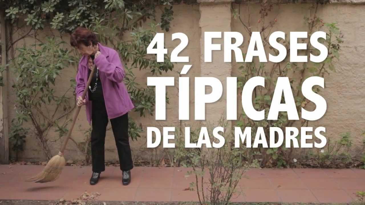Quotas Para Mama: 42 Frases Típicas De Las Madres