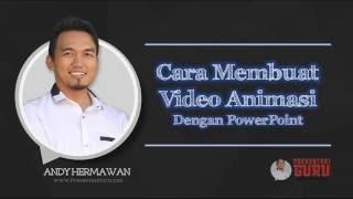 Cara Membuat Video AnimasI Dengan PowerPoint