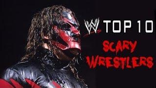 WWE Top 10 Scariest Wrestlers
