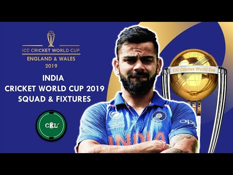 ICC CWC19 ENGLAND & WALES | INDIAN TEAM SQUAD & FIXTURES | Playing 15 |