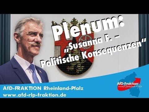 Uwe Junge (AfD): Susanna F. – Politische...