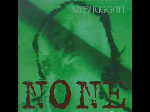 Meshuggah - Sickening