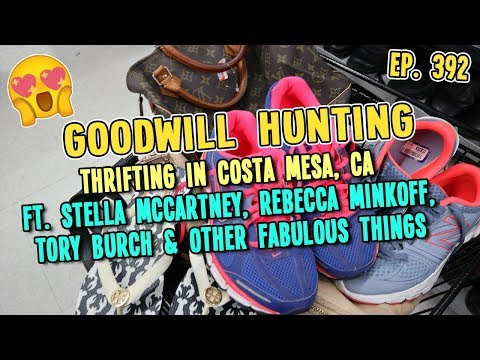 THRIFTING EVERYTHING IN COSTA MESA, CA GOODWILL FT. STELLA MCCARTNEY & REBECCA MINKOFF |  EP. 392