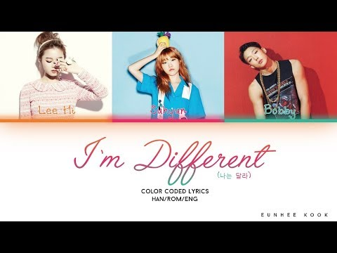 HI SUHYUN – I'M DIFFERENT (나는 달라) (FEAT. IKON'S BOBBY) Color Coded - Han/Rom/Eng