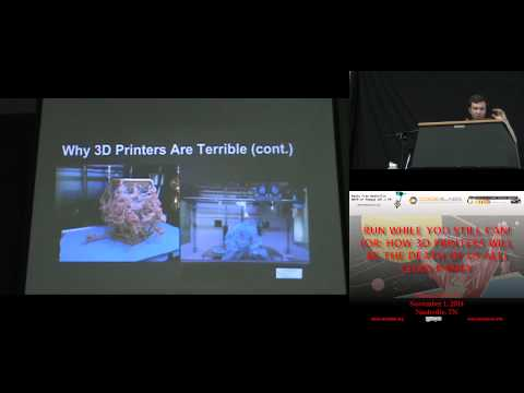 PhreakNIC 18-Run while you stil can or rather how 3d printers will be the death of us all-Chad Ramey