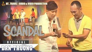 [Hài Kịch] Scandal - Trấn Thành, Thu Trang, Tiến Luật, Calvin Hiệp