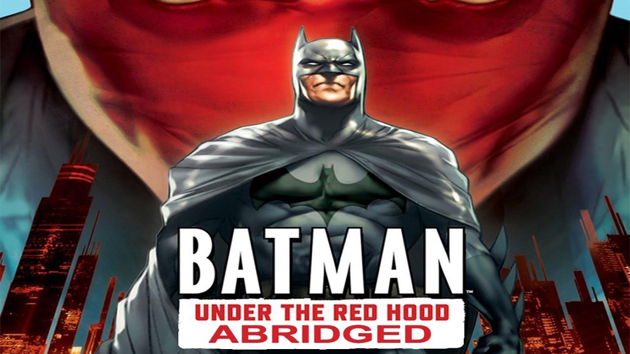 Download Batman: Under The Red Hood Abridged