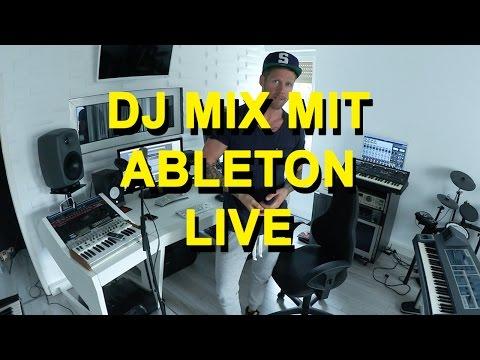 """So baust du einen """"Dj-Mix"""" mit Ableton Live 9"""