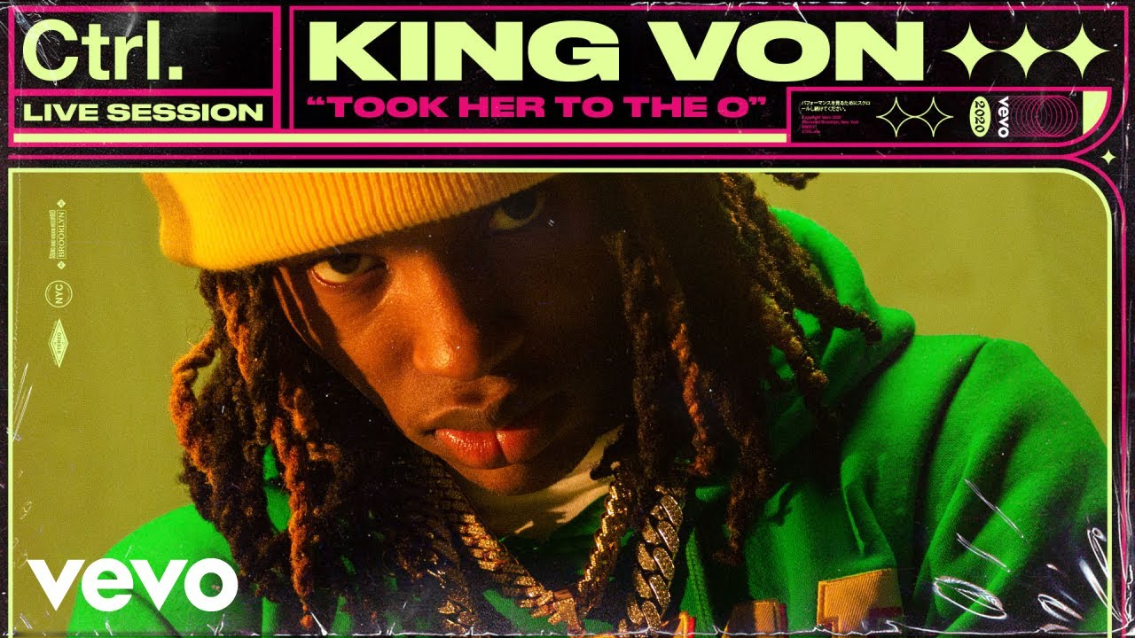 King Von - Took Her To The O (Live Session) | Vevo Ctrl