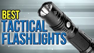 10 Best Tactical Flashlights 2017(, 2017-03-23T01:08:13.000Z)