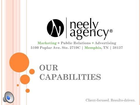 Neely Agency, LLC: Our Capabilities