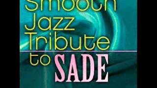 Is It a Crime - Sade Smooth Jazz Tribute
