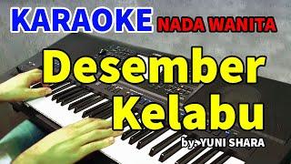 DESEMBER KELABU - Yuni Shara | KARAOKE