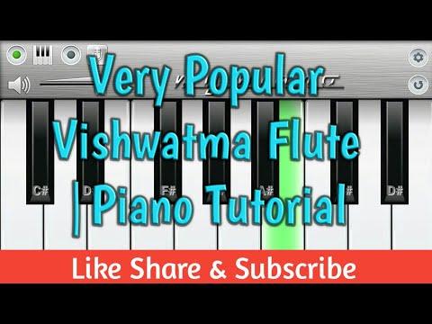 Very Popular Vishwatma Flute   Piano Tutorial Must Watch