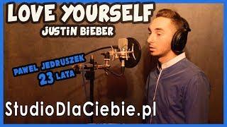 Love Yourself - Justin Bieber (cover by Paweł Jędruszek) #1038