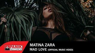 Смотреть клип Matina Zara - Mad Love